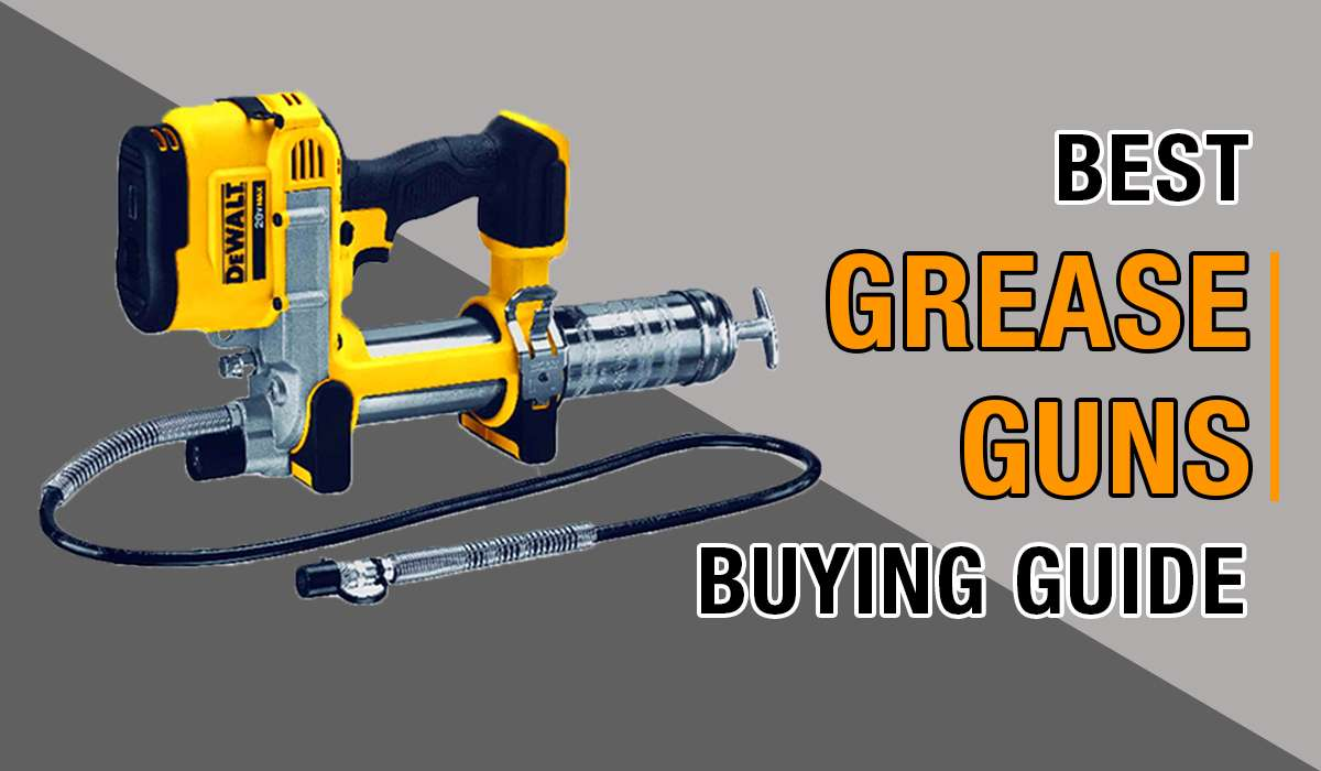 best grease gun buying guide