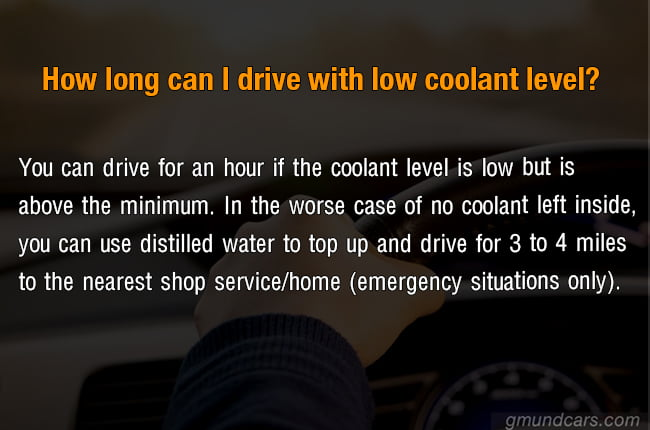 how long can drive with low coolant level